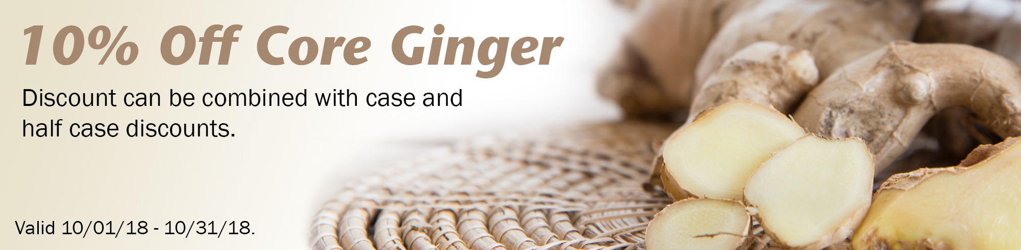 Core Ginger 10% Off